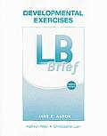 LB Brief, Developmental Exercises: The Little, Brown Handbook, Brief Version