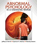Abnormal Psychology in Changing World (8TH 11 - Old Edition)