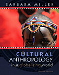 Cultural Anthropology in a Globalizing World (Myanthrolab)