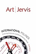 International Politics Enduring Concepts & Contemporary Issues 10th edition