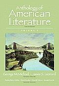 Anthology of American Literature Volume I