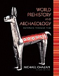 World Prehistory and Archaeology: Pathways Through Time (Myanthrolab) Cover