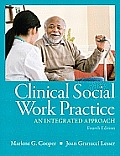Clinical Social Work Practice (4TH 11 - Old Edition)