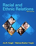 Racial and Ethnic Relations (9TH 10 Edition)