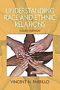 Understanding Race and Ethnic Relations (4TH 12 - Old Edition)