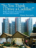 So You Think I Drive a Cadillac? (3RD 11 Edition) Cover