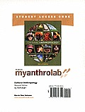 Myanthrolab Student Access Code Card for Cultural Anthropology (Standalone)
