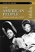 The American People: Volume 2: Since 1865