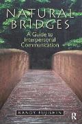 Natural Bridges: A Guide to Interpersonal Communication (Mycommunicationkit) Cover