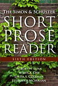 Simon and Schuster Short Prose Reader (6TH 12 Edition)