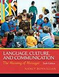 Language, Culture, and Communication : the Meaning of Messages (6TH 11 - Old Edition)