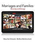 Marriages and Families : Diversity and Change (7TH 12 Edition)