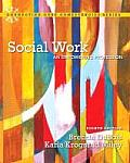 Social Work: An Empowering Profession (Connecting Core Competencies) Cover