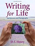 Writing for Life: Sentences and Paragraphs