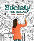 Society: The Basics Plus New Mysoclab with Etext