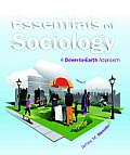 Essentials of Sociology - Text Only (10TH 13 - Old Edition)