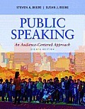 Public Speaking: An Audience-Centered Approach Plus New Mycommunicationlab with Pearson Etext