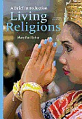 Living Religions A Brief Introduction Plus New Myreligionlab With Etext