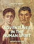 Adventures in the Human Spirit Plus New Myartslab with Etext Access Card Package