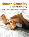 Human Sexuality in a World of Diversity (Cloth) - With Access (9TH 14 Edition)