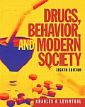 Drugs Behavior & Modern Society With Mysearchlab With Etext Access Card Package