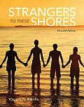 Strangers To These Shores Plus New Mysoclab With Pearson Etext Access Card Package