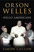 Orson Welles: Hello Americans