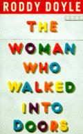Woman Who Walked Into Doors 1st Edition Uk