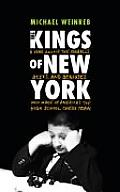 Kings of New York A Year Among the Geeks Oddballs & Geniuses Who Make Up Americas Top High School Chess Team