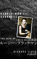 People Who Eat Darkness The Face of Lucie Blackman