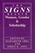 The Signs Reader: Women, Gender, and Scholarship