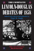 Complete Lincoln Douglas Debates Of 1858