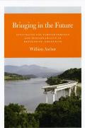 Bringing in the Future: Strategies for Farsightedness and Sustainability in Developing Countries