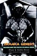 Jamaica Genesis Religion & the Politics of Moral Orders