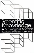 Scientific Knowledge A Sociological Analysis