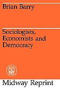 Sociologists, Economists, and Democracy
