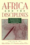 Africa & The Disciplines: The Contributions Of Research In Africa To The Social Sciences & Humanities by Robert H Bates