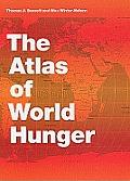 Atlas of World Hunger (10 Edition)