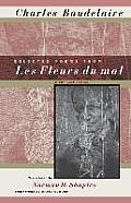 Selected Poems from Les Fleurs Du Mal Selected Poems from Les Fleurs Du Mal Selected Poems from Les Fleurs Du Mal: A Bilingual Edition a Bilingual Edi