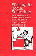 Writing For Social Scientists How to Start & Finish Your Thesis Book or Article