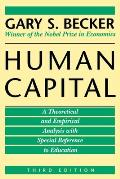 Human Capital: A Theoretical and Empirical Analysis, with Special Reference to Education, 3rd Edition