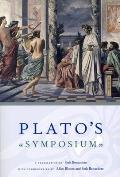 Platos Symposium A Translation by Seth Benardete with Commentaries by Allan Bloom & Seth Benardete