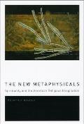 New Metaphysicals Spirituality & the American Religious Imagination