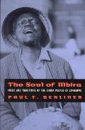 Soul of Mbira Music & Traditions of the Shona People of Zimbabwe