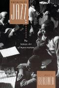 Thinking in Jazz: The Infinite Art of Improvisation (Chicago Studies in Ethnomusicology) Cover