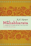 Mahabharata A Shortened Modern Prose Version Of The Indian Epic