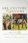 Art, Culture, and Cuisine: Ancient and Medieval Gastronomy