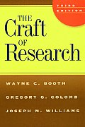 Craft of Research (3RD 08 Edition)