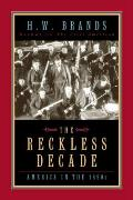 Reckless Decade : America in the 1890S (95 Edition) Cover