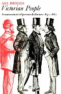Victorian People A Reassessment of Persons & Themes 1851 67